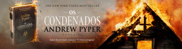 os-condenados-andrew-pyper-banner-pequeno_2-768x209.png